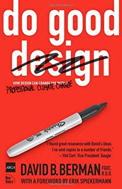 Do Good Design: How Designers Can Change the World 9780321573209