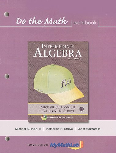 Do the Math: Intermediate Algebra 9780321593054
