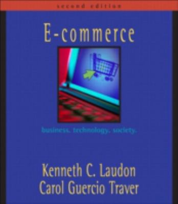 E-Commerce: Business, Technology, Society [With Case Book] 9780321269379