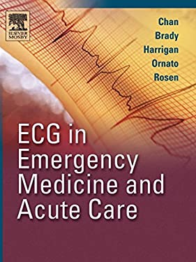 ECG in Emergency Medicine and Acute Care 9780323018111
