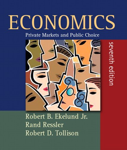 Economics: Private Markets and Public Choice Plus Myeconlab [With Plus Myeconlab] 9780321356574