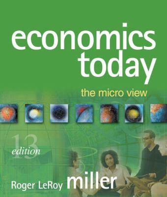 Economics Today: The Micro View Plus Myeconlab Plus eBook 1-Semester Student Access Kit 9780321454522