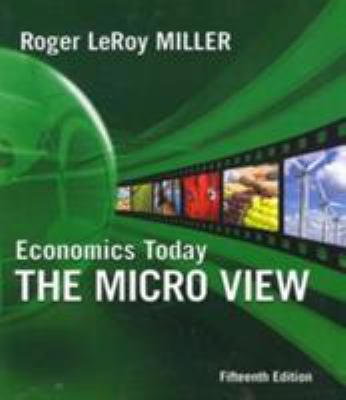 Economics Today: The Micro View 9780321594525