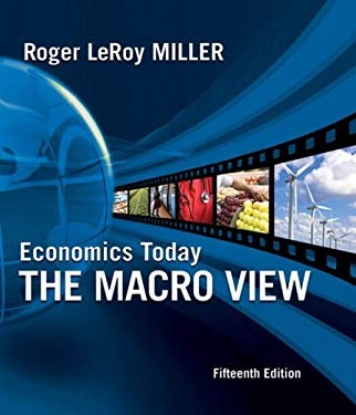 Economics Today: The Macro View [With Access Code] 9780321600226