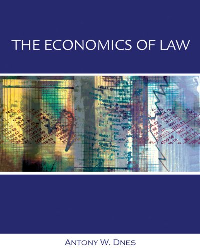 Economics of Law: Property, Contracts and Obligations with Economic Applications 9780324002157