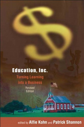 Education, Inc.: Turning Learning Into a Business 9780325004891