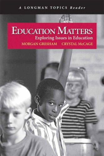 Education Matters: Exploring Issues in Education 9780321338990