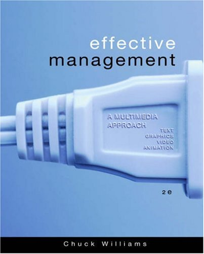 Effective Management: A Multimedia Approach with Access Certificate 9780324259117