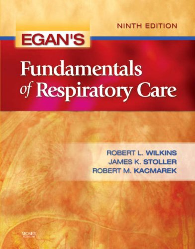 Egan's Fundamentals of Respiratory Care 9780323036573