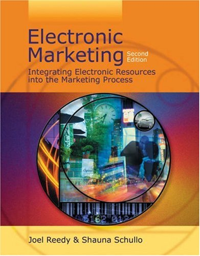 Electronic Marketing: Integrating Electronic Resources Into the Marketing Process 9780324175950