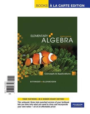 Elementary Algebra: Concepts and Applications, Books a la Carte Edition 9780321588326