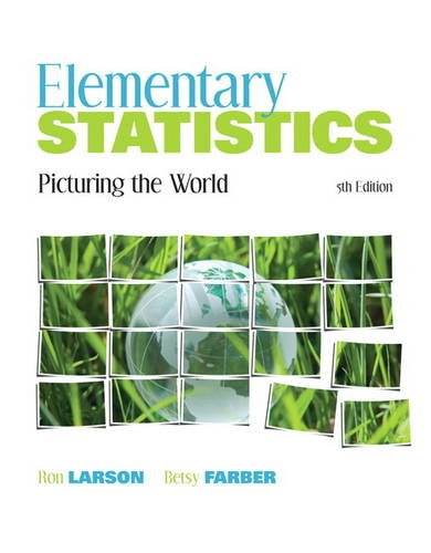 Elementary Statistics: Picturing the World 9780321693624