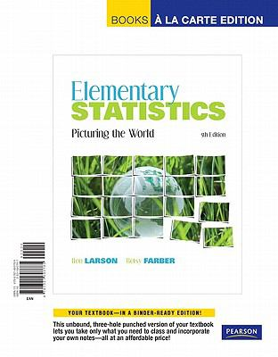 Elementary Statistics: Picturing the World, Books a la Carte Edition 9780321693785