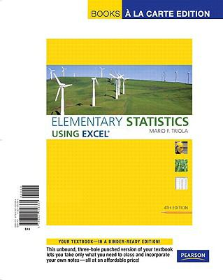 Elementary Statistics Using Excel, Books a la Carte Edition 9780321656384
