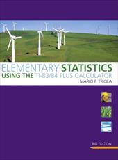Elementary Statistics Using the TI-83/84 Plus Calculator [With CDROM] 1015887