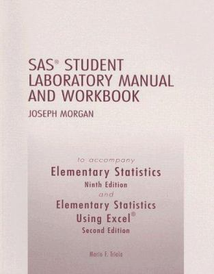 Elementary Statistics and Elementary Statistics Using Excel, SAS