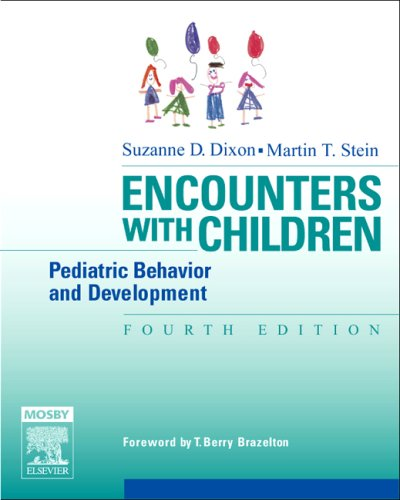 Encounters with Children: Pediatric Behavior and Development 9780323029155