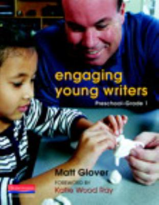Engaging Young Writers, Preschool-Grade 1 9780325017457