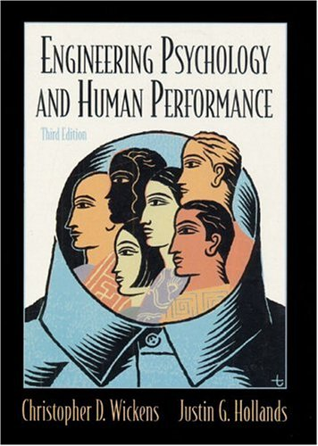 Engineering Psychology and Human Performance 9780321047113