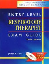 Entry Level Respiratory Therapist Exam Guide (Book ) [With CDROM]