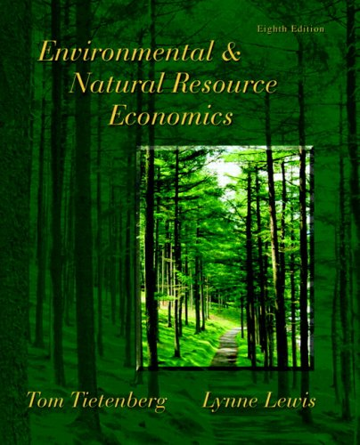 Environmental And Natural Resource Economics Tietenberg Lewis