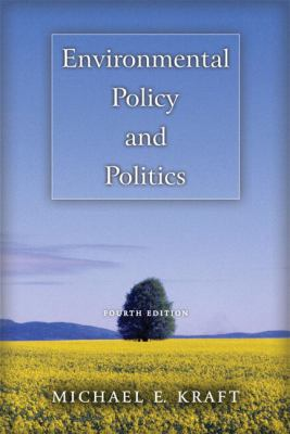 Environmental Policy and Politics 9780321243539