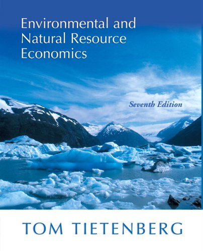 Environmental and Natural Resource Economics 9780321305046