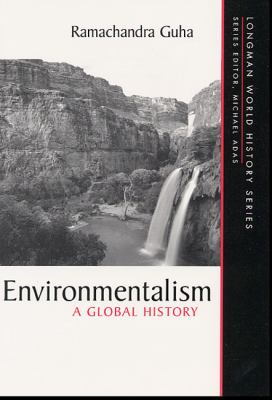 Environmentalism: A Global History 9780321011695