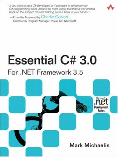 Essential C# 3.0: For .Net Framework 3.5 9780321533920