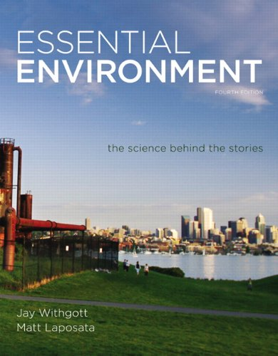 Essential Environment: The Science Behind the Stories 9780321752901