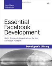 Essential Facebook Development: Build Successful Applications for the Facebook Platform