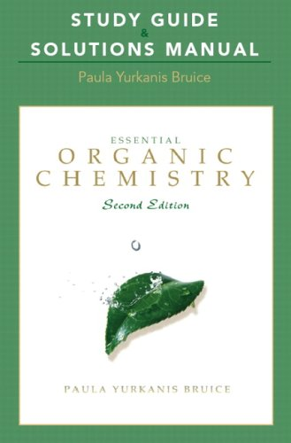 Essential Organic Chemistry Study Guide & Solutions Manual 9780321592583