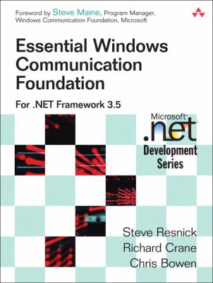 Essential Windows Communication Foundation: For .NET Framework 3.5 9780321440068
