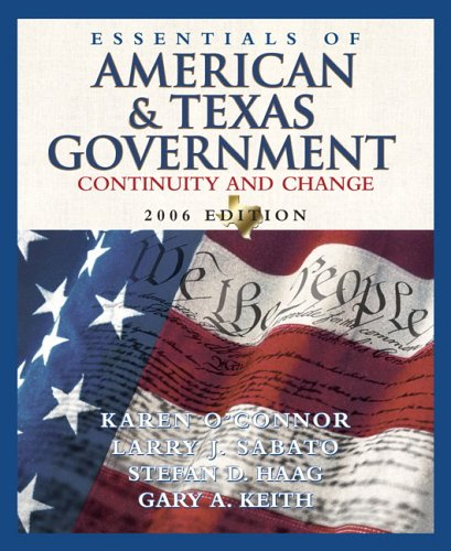 Essentials of American and Texas Government: Continunity and Change 9780321365200