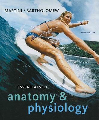 Essentials of Anatomy & Physiology 9780321576538