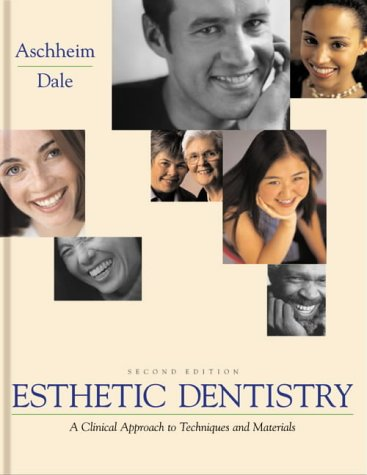 Esthetic Dentistry: A Clinical Approach to Techniques and Materials 9780323001625
