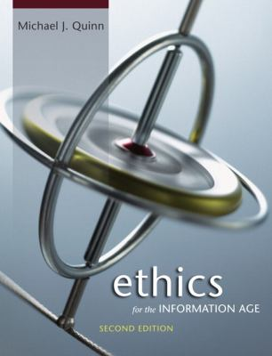 Ethics for the Information Age 9780321375261