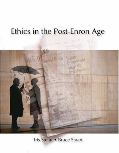 Ethics in the Post-Enron Age 9780324191936