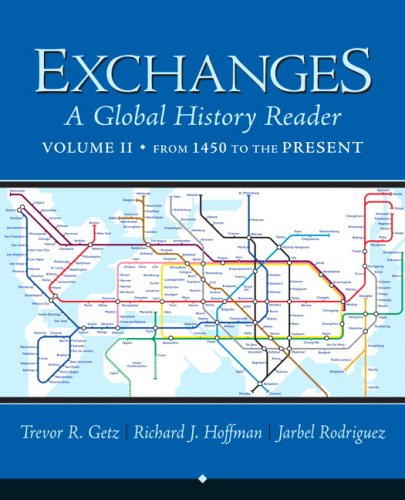 Exchanges, Volume 2: A Global History Reader: From 1450 9780321387486