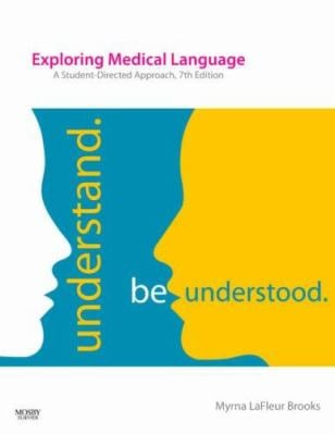 Exploring Medical Language: A Student-Directed Approach 9780323049504