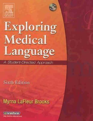 Exploring Medical Language - Text and Audio CDs Package [With Audio CDs] 9780323033749