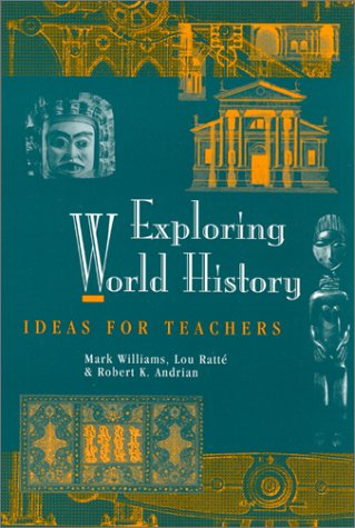 Exploring World History: Ideas for Teachers 9780325003429