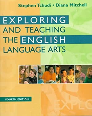 Exploring and Teaching the English Language Arts