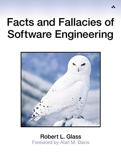 Facts and Fallacies of Software Engineering 9780321117427