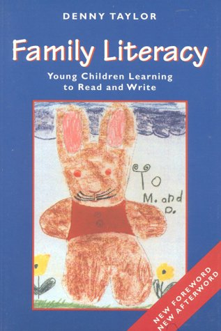Family Literacy: Young Children Learning to Read and Write 9780325000749