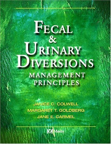 Fecal & Urinary Diversions: Management Principles 9780323022484
