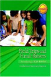 Field Trips and Fund-Raisers: Introducing Fractions - Fosnot, Catherine Twomey / Fosnot