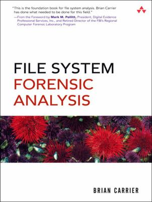 File System Forensic Analysis 9780321268174