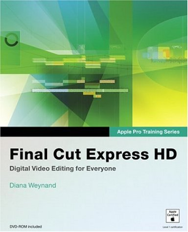 Final Cut Express HD [With Dvdrom] 9780321335333