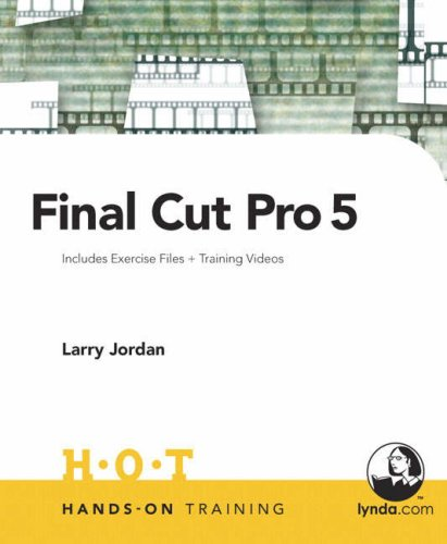 Final Cut Pro 5 [With DVD] 9780321375711